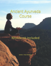 Ancient Ayurveda Workbook